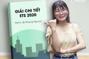 [ILEC ENGLISH] Ebook Giải chi tiết ETS 2020 - Part 5 by Phuong Nguyen